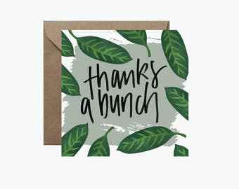 Thanks A Bunch Square Greeting Card | Tropical Leaf