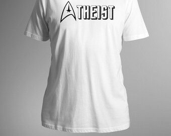 Atheist star trek . Science Shirt. Science Gift