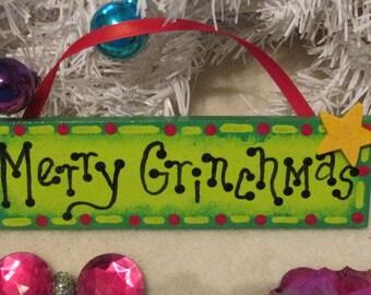 Merry Grinchmas Sign, Dr. Seuss Christmas decor, Grinch decoration, funny Christmas sign, Christmas ornamant
