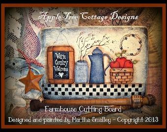 "E Pattern - Martha Smalley's Apple Tree Cottage Designs - ""Farmhouse Cutting Board"""