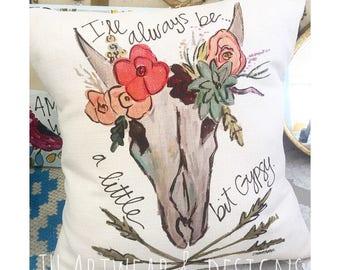 I'll Always Be a Little Bit Gypsy Throw Pillow