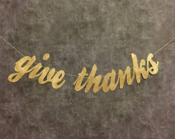 Thanksgiving, Give Thanks  fall decoration banner thanksgiving decorations, gold glitter party decorations