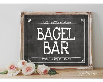Instant 'BAGEL BAR' Printable Sign Chalkboard Printable Party Decor Mimosa Table Baby Shower Brunch Wedding Event Size Options