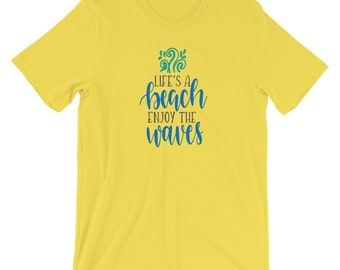 Beach T-Shirt, Summer T-Shirt, Life is a Beach, Enjoy the Waves, Vacation T-Shirt, Women's Beach T-Shirt, Sizes Small-4XL
