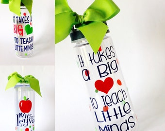 Custom water bottle, teacher gift, it takes a big heart, teacher appreciated gift,