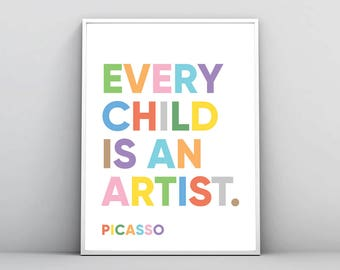 Every Child Is An Artist, Pablo Picasso Quote, Nursery Print, Kids Room Decor, Inspirational Wall Art, Printable Poster, Digital Download