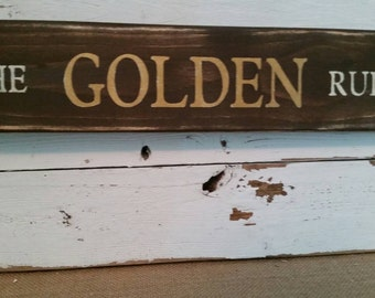 The GOLDEN Rule sign