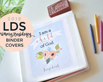 2018 Primary Theme PRESIDENCY Binder Kit I Am A Child Of God