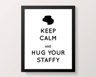 Keep Calm Staffy Wall Printable, Staffy Lover Wall Print