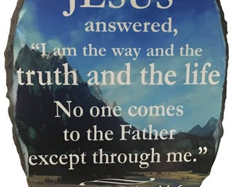 Handmade Religious Slate Rock Plaque, John 14:6 with Stands, Personalize with Your Own Verse!