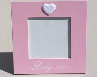 """Baby Star"" pink wood frame"