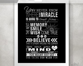 One Tree Hill Quote / Inspirational Quote / Miracles / Memories / Typography Poster / Word Art  // 5x7 / 8x10 / 11x14