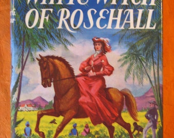 The White Witch of Rosehall by Herbert G. de Lisser