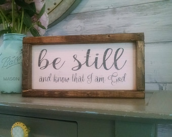 Be Still And Know That I Am God Verse Small Wooden Scripture Sign