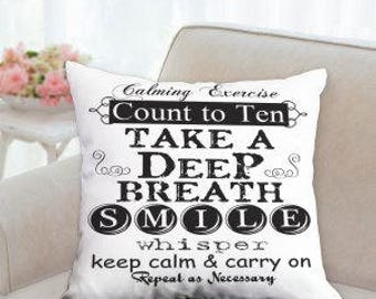 Calming Exercise Pillow (Count to ten Take a Deep Breath Smile Whisper Keep Calm and Carry on Repeat as Necessary)