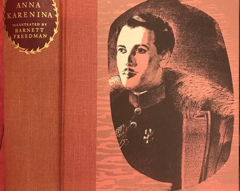 Anna Karenina by Leo Tolstoy, trans. by Constance Garnett, Ill. by Barnett Freedman, The Heritage Press, 1952 but probably 1970's edition
