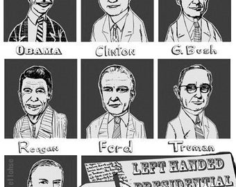 Left Handed Presidential Hall of Fame ... limited edition print ... black and white and gray version