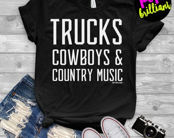 Trucks Cowboys and Country Music Tank Top - Country Tank Top - Southern Saying Tank Top - Tank Top with Saying - A87
