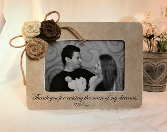 Thank you for raising the man of my dreams frame mother in law gift Mothers Day gifts