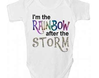 I'm The Rainbow After The Storm Baby Grow