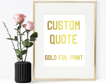 Real gold foil quote print, Gold foil quote, Gold foil physical print, Gold foil print