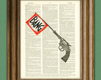 Revolver with BANG flag toy gun pistol print over an upcycled vintage dictionary page book art