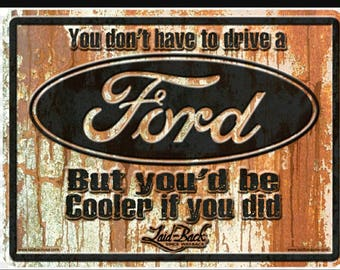Rusty Cooler Ford embossed metal sign 12x16