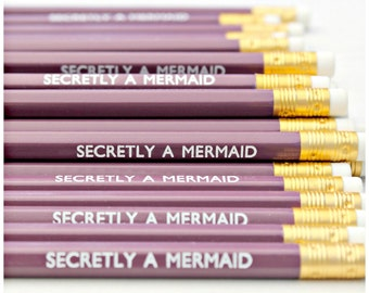 SECRETLY A MERMAID Pencil - Stationery - Present - Stocking Stuffer - Party Favours - Gift - Foil Print - Engraved - Luxury - Party Bags