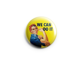 We Can Do It - Vintage Poster -  Pinback Button, Magnet, or Flair - Feminist Button, Badge, Pin
