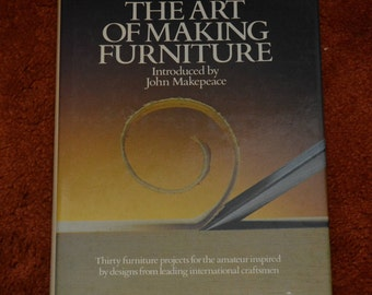 The Art of Furniture Making Book by John Makepeace