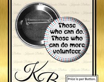 "2.25"" Volunteer Appreciation Button, Volunteer Pin, , Pins, Magnets, Key Chains, Mirrors"