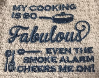 Embroidered Dish Towel - My Cooking Is So FABULOUS...