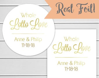 Whole Lotto Love Stickers, Lottery Ticket Wedding Labels, Customizable Wedding Stickers (#218-1-F)