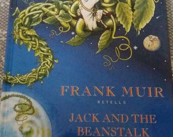 Frank Muir retells Jack and the Beanstalk. 1st edition 1993
