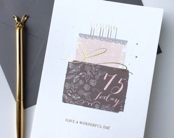 75th Birthday Card - 75 Today - Have a Wonderful Day - With Gold Foil Finishing