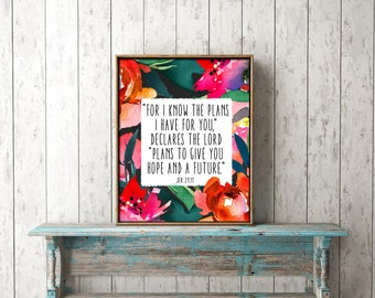 Bible Verse Wall Art digital print download - for I know the plans I have for you, declares the Lord Jer 29:11 - scripture, home decor,