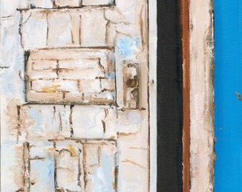 DASHED HOPE    -  original fine art oil painting, framed, ghost town door, abandoned house, strong texture, color