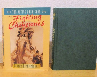 The FIGHTING CHEYENNES by George Bird Grinnell 1995