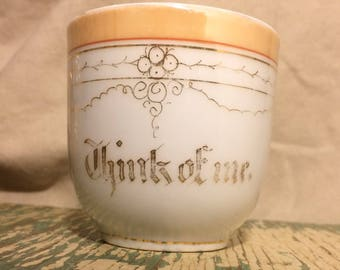 """Vintage Tea Cup  """"Think Of Me"""""""