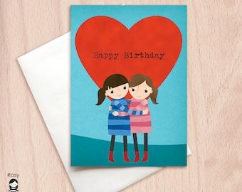 Happy Birthday - Sisters - Best Friends - Birthday Hug - Love Card - Birthday Greeting Card