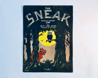 The SNEAK Vintage Sheet Music / Fox Trot Song by Nacio Herb Brown Composer of Coral Sea / Halloween design sheet music