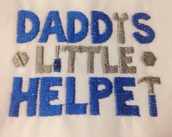 Daddy's little helper embroidered tshirt or onesie