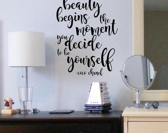 Beauty Begins the Moment you Decide to be Yourself Decal -Wall Vinyl Sticker Coco Chanel Quote Teen Girlsroom Decor Motivation Inspirational