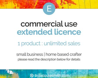 Commercial Use { Extended } Licence : No Credit - Add On to Single Product Purchase (jes0157)