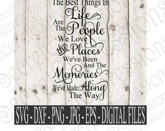 The Best Things in Life svg friend sign svg, family sign svg, family svg, Digital File, Eps, Png, JPEG, DXF, Svg, Cricut Svg, Silhouette Svg