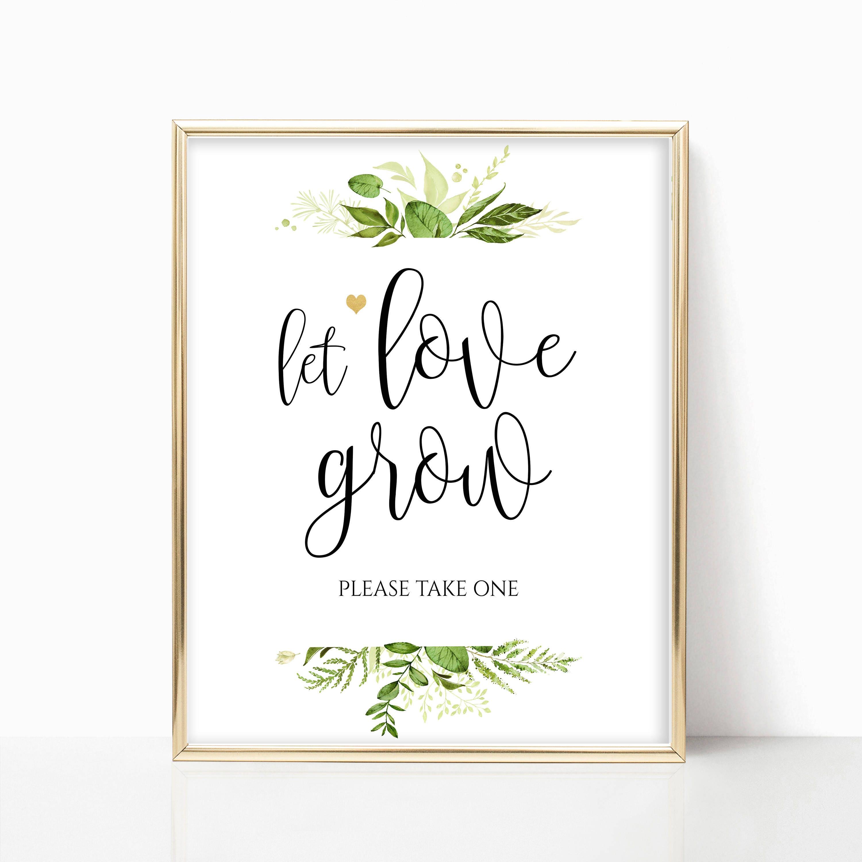 Printable Let Love Grow Sign Wedding Favor Sign Reception