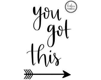 You Got This - Physical Print