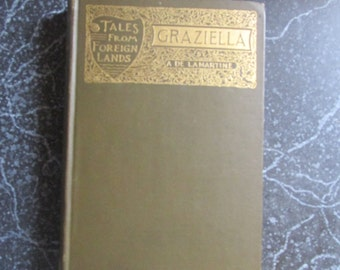 Tales From Foreign Lands Graziella by James Runnion 1905 Antique Book