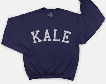 Kale Sweatshirt - Kale Shirt - Kale University - Tumblr Sweat Shirt - Kale Sweater - Vegan Sweat Shirt