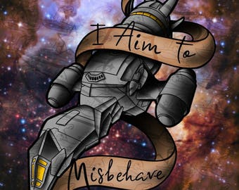 I Aim to Misbehave (Print)